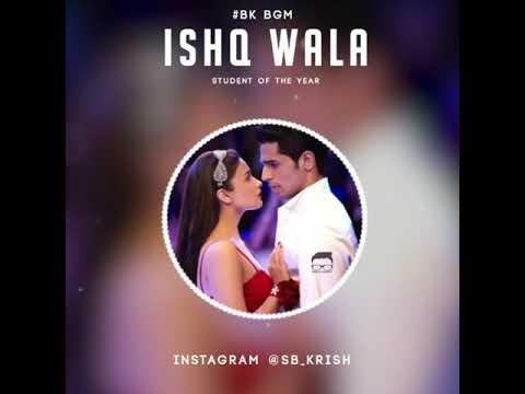 Ishq wala love bgm | Student of the year