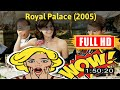 [ [100 BEST OLD MOVIE] ] No.937 @Palais royal! (2005) #The9773qaoow