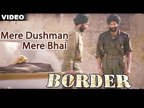 Mere Dushman Mere Bhai Full Video Song : Border | Sunny Deol, Sunil Shetty, Akshaye Khanna |