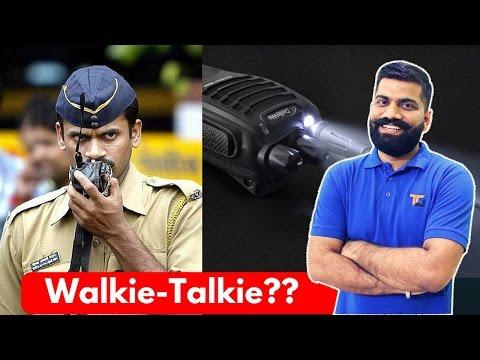 WalkieTalkie? Cellphones not Enough? Explained