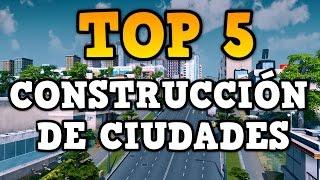 Top 5 juegos de construir ciudades