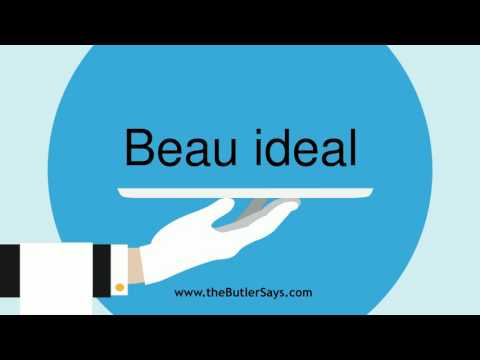 """Learn how to say this word: """"Beau Ideal"""""""
