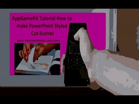 AppGameKit Tutorial   How to Make PowerPoint Styled Cut-Scenes |