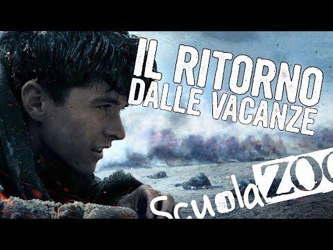 DUNKIRK - PARODIA - IL RITORNO DOPO LE VACANZE #ScuolaZoo