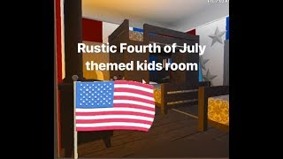 Rustic Fourth of July Kids rooms| Speed Build| Roblox Bloxburg| 21k|