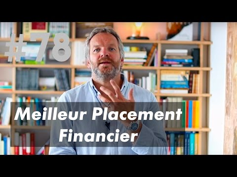 Le Meilleur Placement Financier
