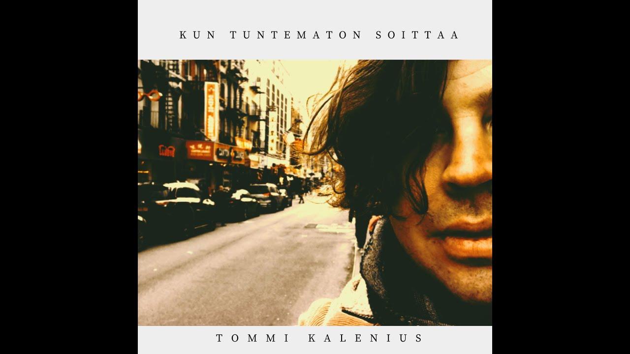 Tommi Kalenius: Kun tuntematon soittaa