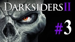 Darksiders 2 #3 - Let