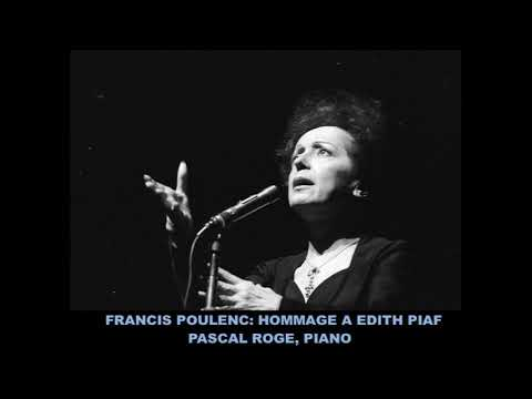Francis Poulenc-Hommage a Edith Piaf- Pascal Roge, piano