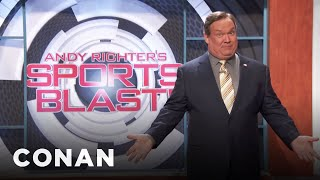 Andy's Sports Blast: Not Baseball Edition  - CONAN on TBS