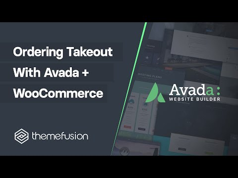 Ordering Takeout With Avada + WooCommerce Video