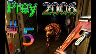Prey 2006 / #5 THIS GOTTEN HARDER IS THE GAME LEARNING!  OR AM I JUST BAD!