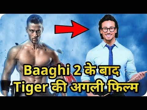 Tiger Shroff's Upcoming Movie After Baaghi 2