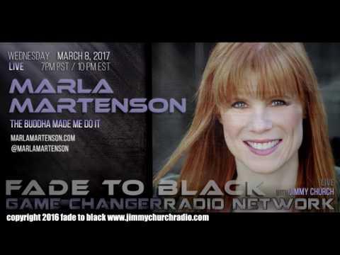 Ep. 621 FADE to BLACK Jimmy Church w/ Marla Martenson : The Buddha Made Me Do It : LIVE