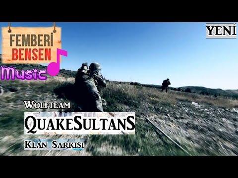 Femberi & Bensen - Wolfteam QuakeSultans klan şarkısı (SAR BAŞA) yeni