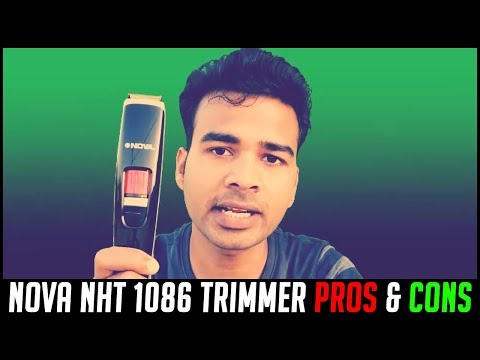 Nova NHT 1086 Trimmer Pros and Cons | 5 Reason to buy this beard trimmer for men | Review in Hindi