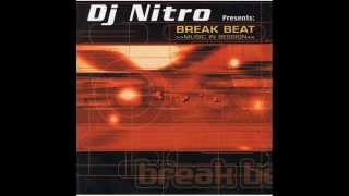 DJ Nitro Presents Break Beat: Music In Session Cd 1