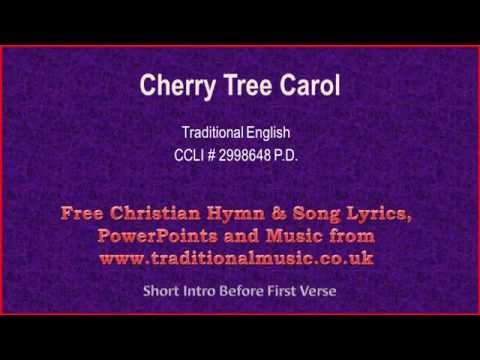 Cherry Tree Carol - Christmas Carols Lyrics & Music