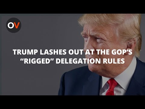 "Trump Is Lashing Out At The GOP's ""Rigged"" Delegation Rules"