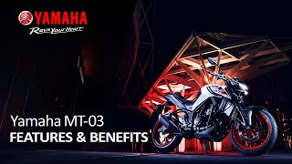 Yamaha MT-03 Features & Benefits