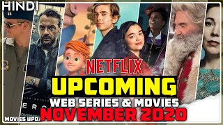 Top Upcoming Netflix Web Series and Movies in November 2020   Movies Update
