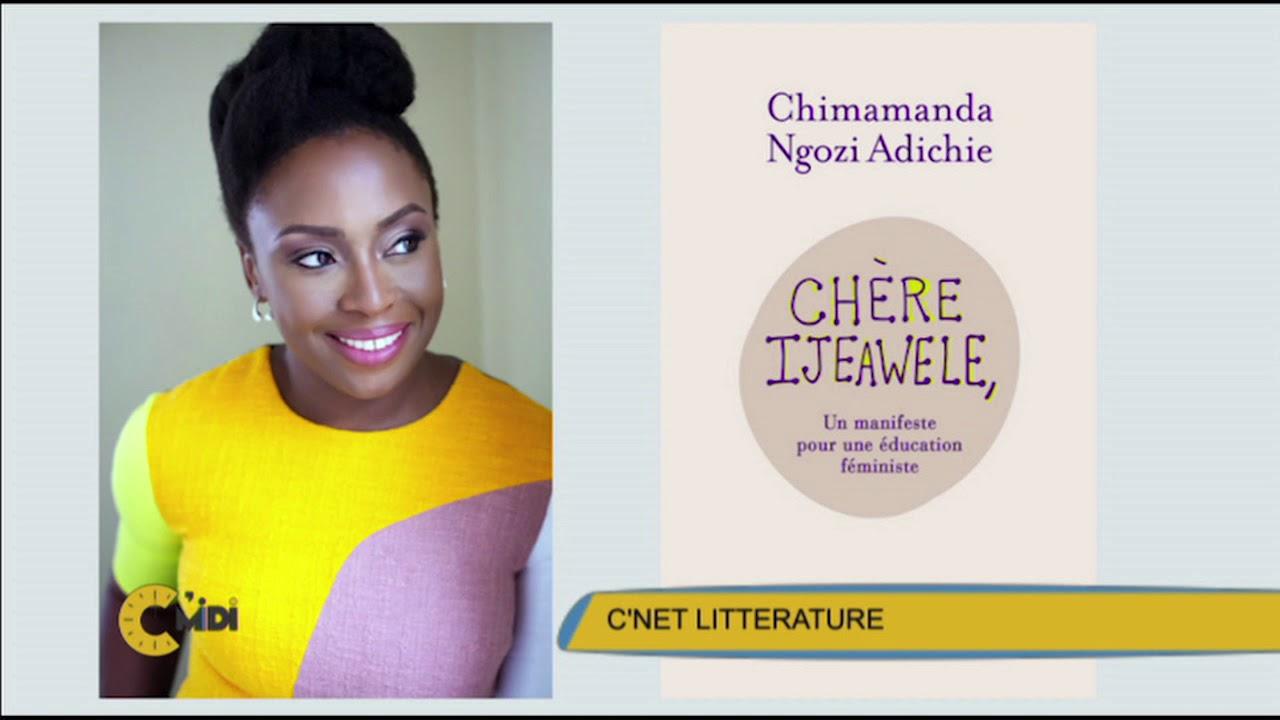 """Download C'Midi C'Net Littérature: Jean Michel présente """"Chère Ijeawele"""" de Chimamanda"""