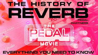 Reverb Documentary | Shoegaze Rack Units to Abbey Road | THE PEDAL MOVIE