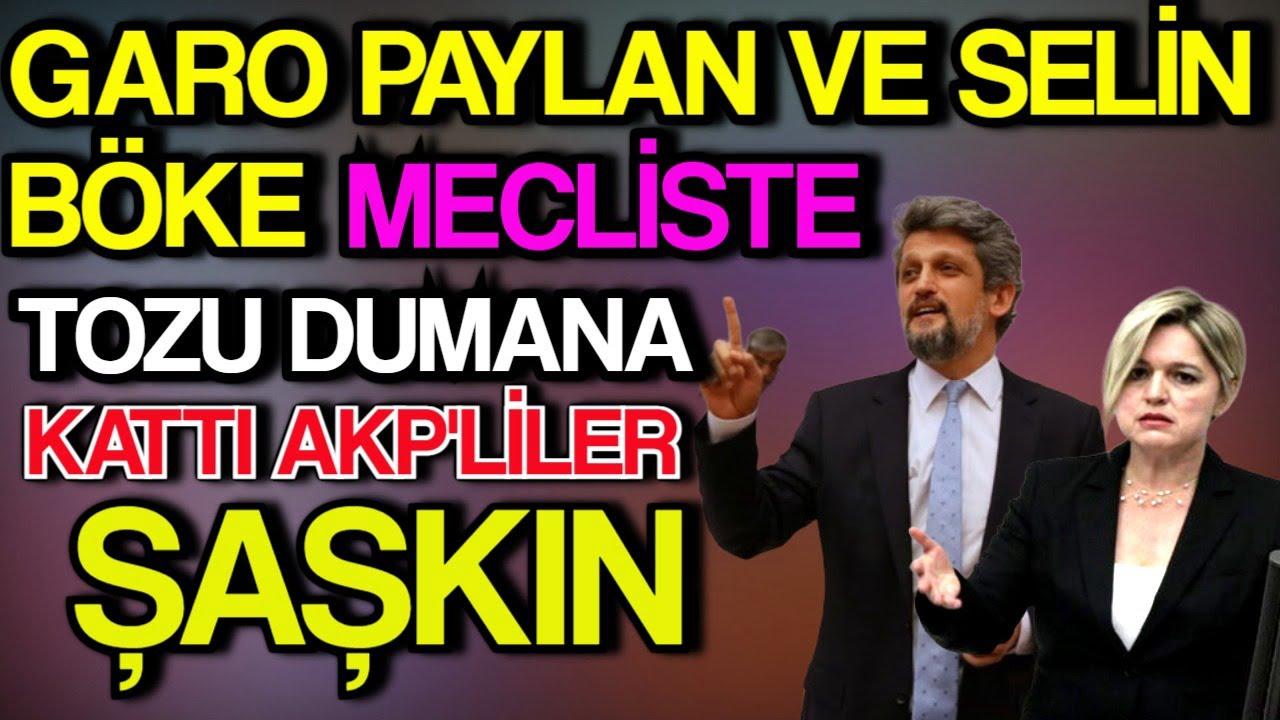 Garo Paylan Ve Selin Böke Mecliste Tozu Dumana Kattılar AKP'liler Şaşkın.