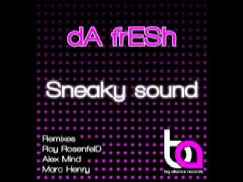 da frESh - Sneaky Sound (Alex Mind Remix) - Big Alliance Records