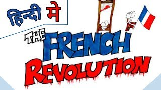 French Revolution, Class 9 ,Chapter 1 , in hindi.