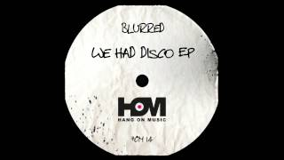 Blurred - Escape In A Matrix (Original Mix)