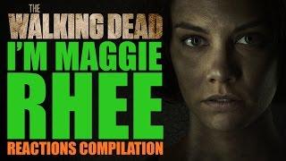 The Walking Dead Season 7 | I'm Maggie Rhee Reactions Compilation