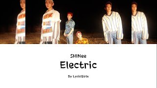 SHINee - Electric LYRICS l Han Rom Eng ll LyricGirlx Mp3