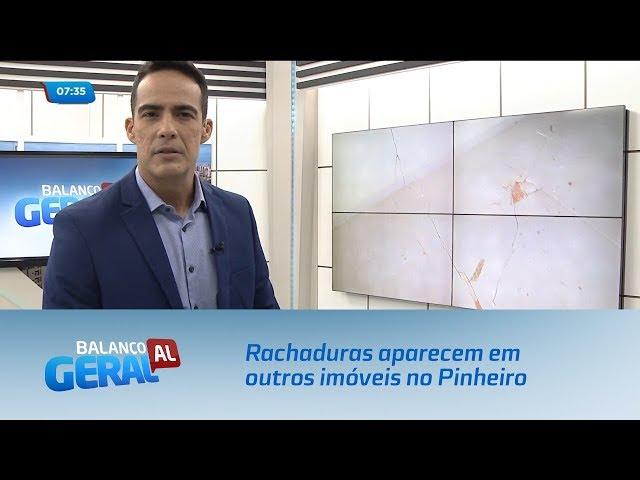 Rachaduras aparecem em outros imóveis no Pinheiro