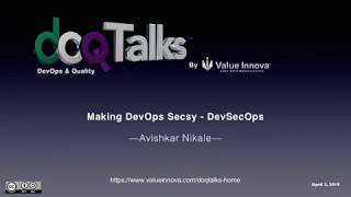 "DOQ Talks 2019: ""Making DevOps SECsy - DevSecOps"""