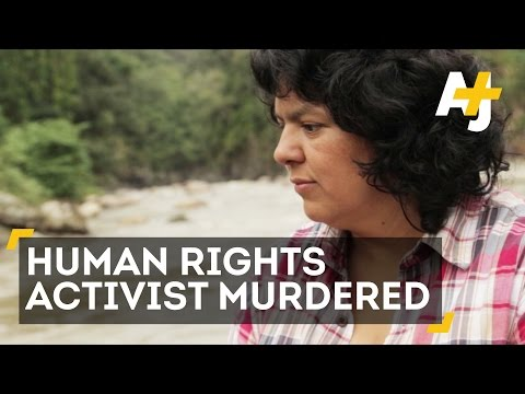 Human Rights Activist Berta Cáceres Murdered In Honduras