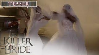 The Killer Bride: Episode 46 Teaser