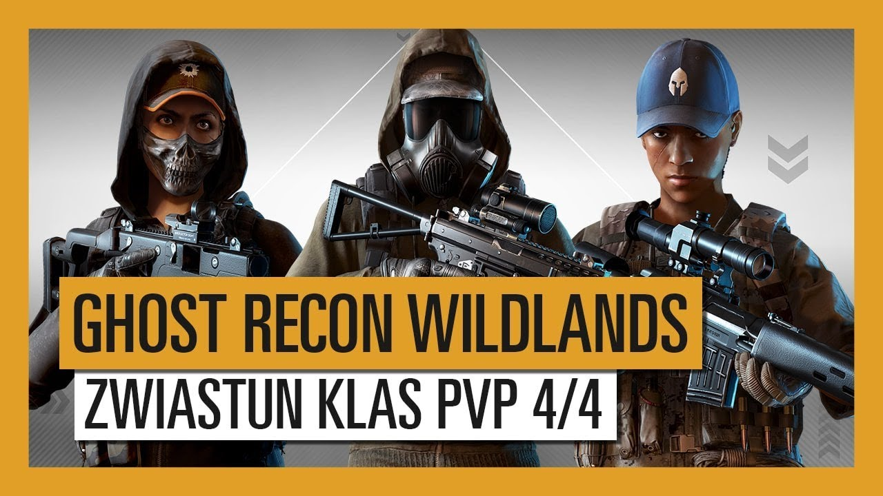 GHOST RECON WILDLANDS: Zwiastun Klas PvP Ghost War 4/4