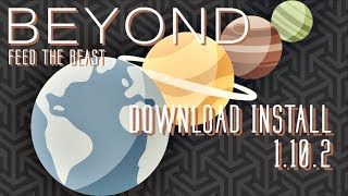 FTB BEYOND MODPACK 1.10.2 minecraft - how to download and install FTB Beyond 1.10.2 (with optifine)