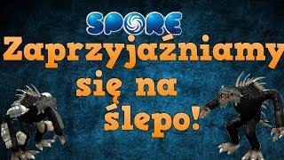 Let's play Spore 3#5 - Zaprzyjaźniamy się na ślepo!