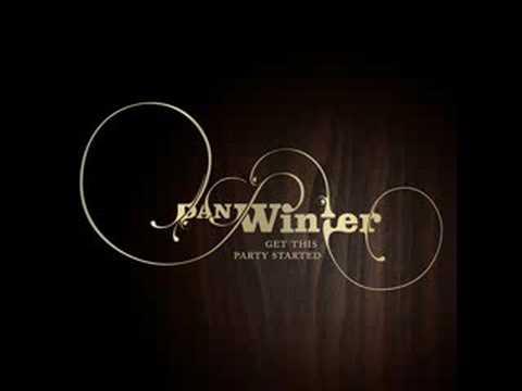Клип Dan Winter - Get This Party Started