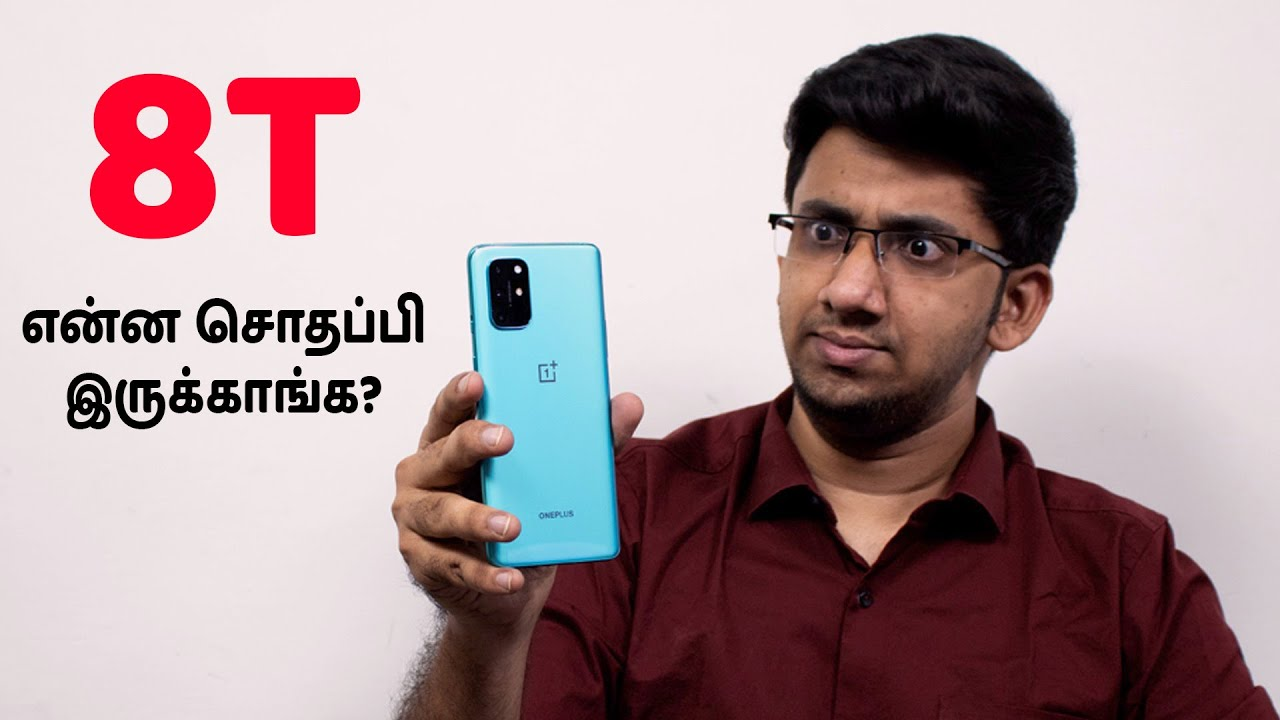 Oneplus 8T After 48 Hours - My Experience So Far! என்ன சொதப்பி இருக்காங்க? | Tamil
