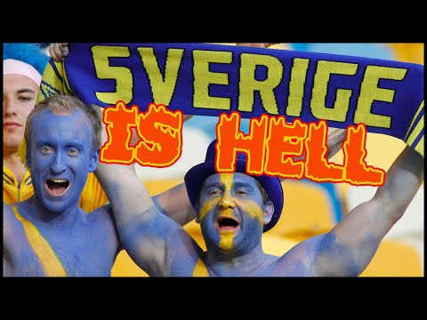 Sweden Is Hell On Earth