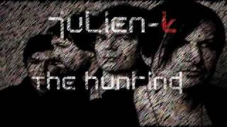 Julien-K - The Hunting