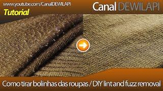 Como remover / tirar bolinhas, penugem e pêlos da roupa sem danificar e estragar os tecidos