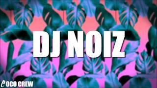 CLOUD 9 Vs SLOW MOTION Vs LOCK U DOWN (DJ NOIZ REMIX)