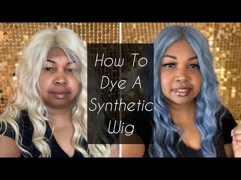 How To Dye A Synthetic Wig (2019)