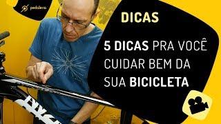 5 dicas pra cuidar bem da bike. Pedaleria