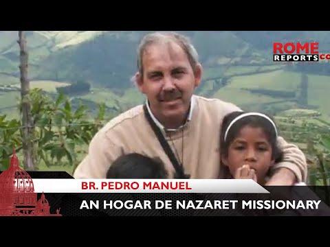 Br. Pedro Manuel, an Hogar de Nazaret missionary, on his way to sainthood