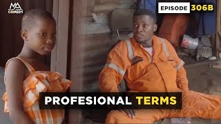 Professional Terms (Mark Angel Comedy) Throw Back Monday